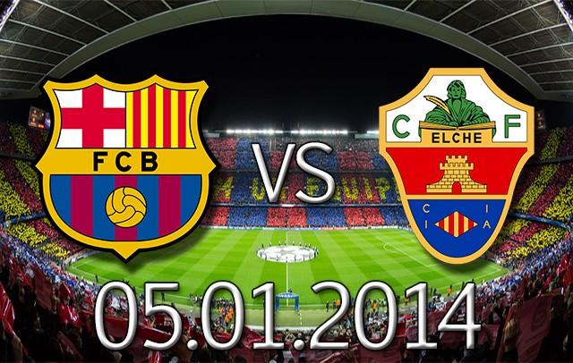 أهداف مباراة برشلونة وإلتشي في الدوري الاسباني اليوم الاحد 5-1-2014