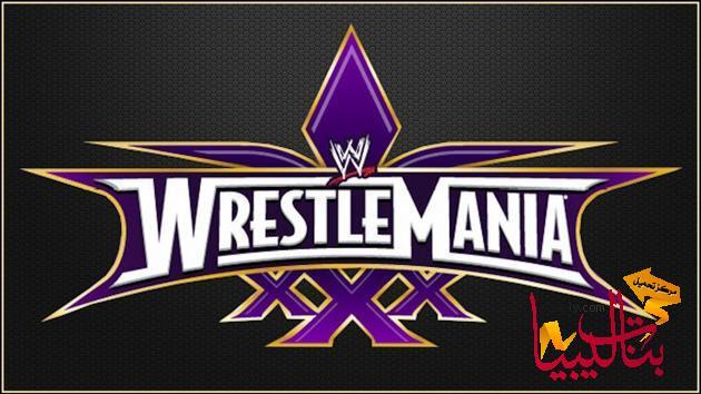 ����� ������ ��� �������� �������� 30 ���� ����� 2014 , ������ ������� ��� Wrestlemania 30