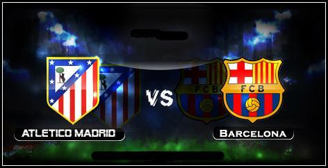 قنوات بث مباراة برشلونة واتلتيكو مدريد 17/5/2014 مباشرالدوري الاسبانى