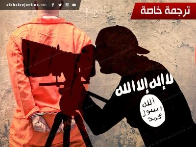 واشنطن بوست هكذا يصنع تنظيم داعش إعلامه المرعب