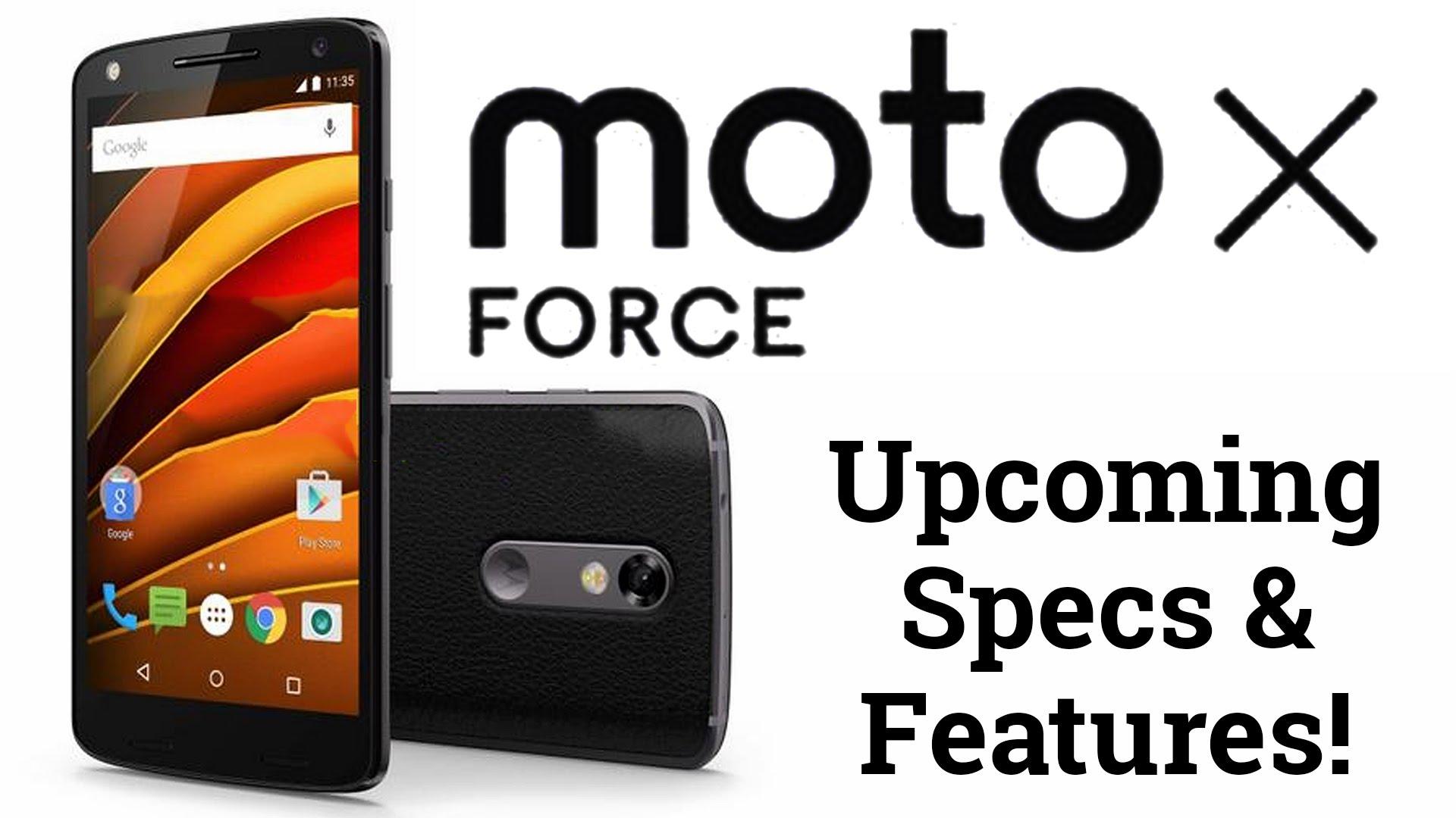 معلومات عن هاتف موتو إكس فورس Moto X Force غير قابل للكسر